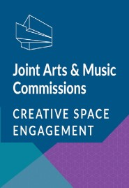 Joint Arts & Music Commission Creative Space Engagement