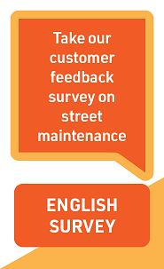 Customer Feedback Survey on Street Maintenance - English