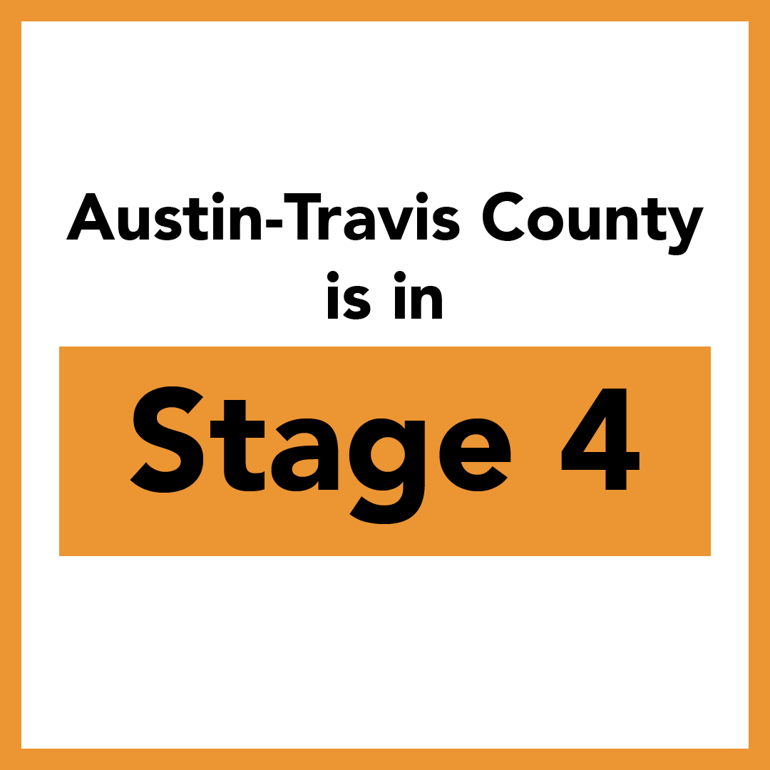 Austin-Travis County is in Stage 4 of Five Stages