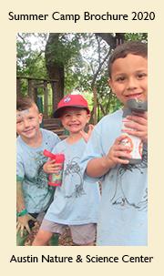 Austin Nature & Science Center Summer Camp 2020 Brochure