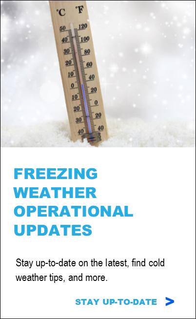 Freezing Weather - Operational Updates