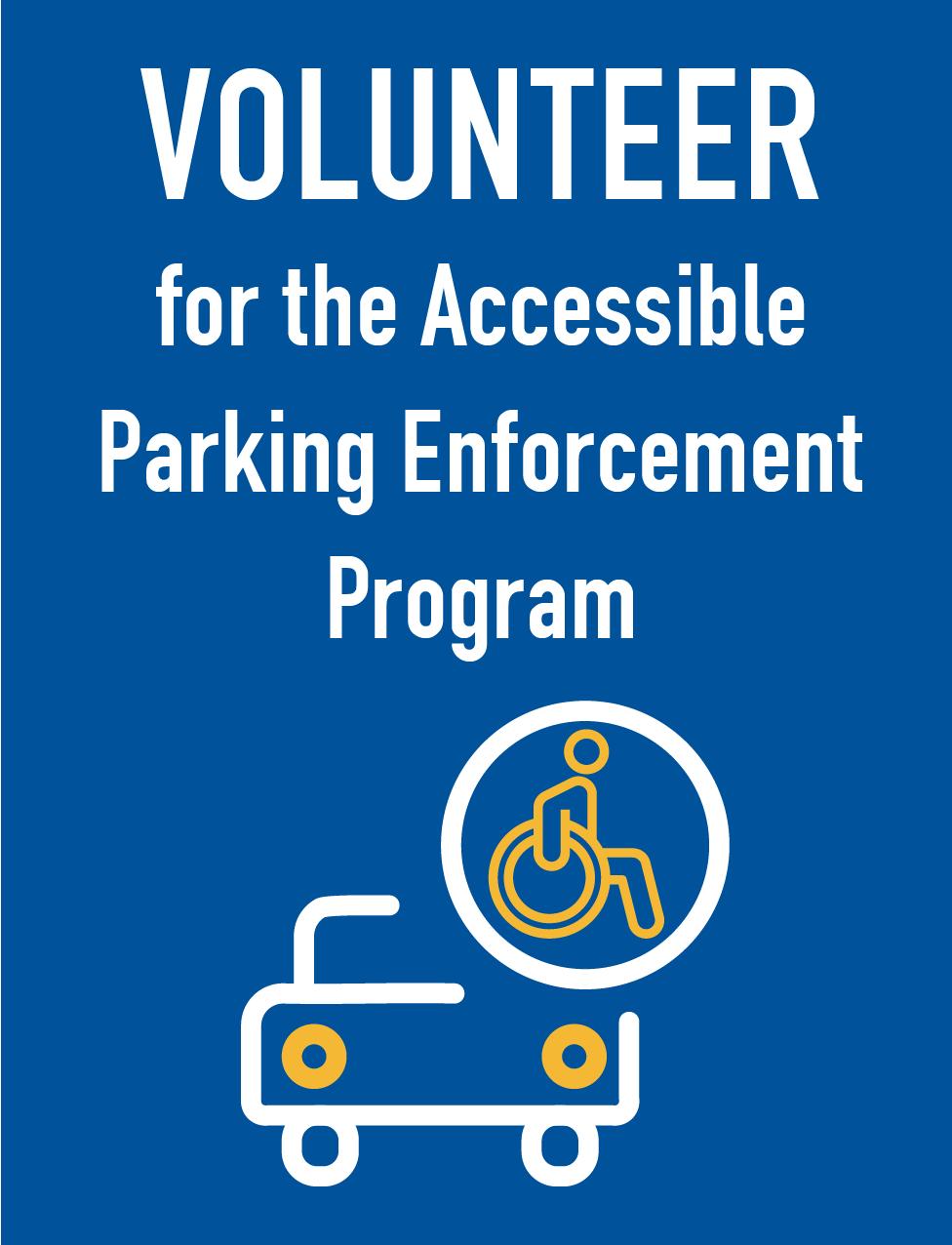 Volunteer Accessible Parking Enforcement Program Button