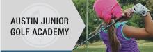 Austin Junior Golf Academy