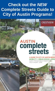 NEW! Complete Streets: A Guide to City of Austin Resources