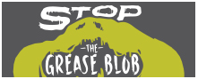 Stop the Grease Blob