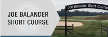 Joe Balander Short Course
