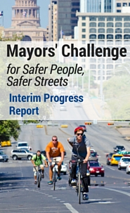Mayors Challenge for Safer People, Safer Streets: Midyear Report