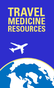 Travel Medicine Resources