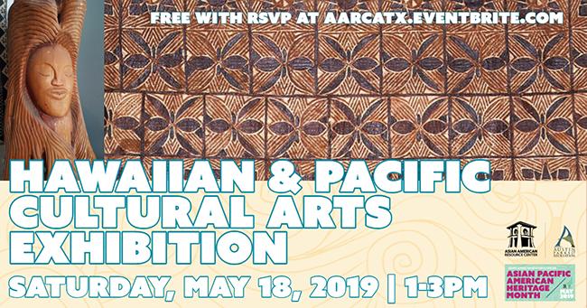 Hawaiian & Pacific Cultural Arts Exhibition