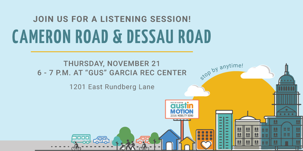 Cameron Road and Dessau Road listening session graphic with the meeting details listed above and an illustration of the Austin skyline.