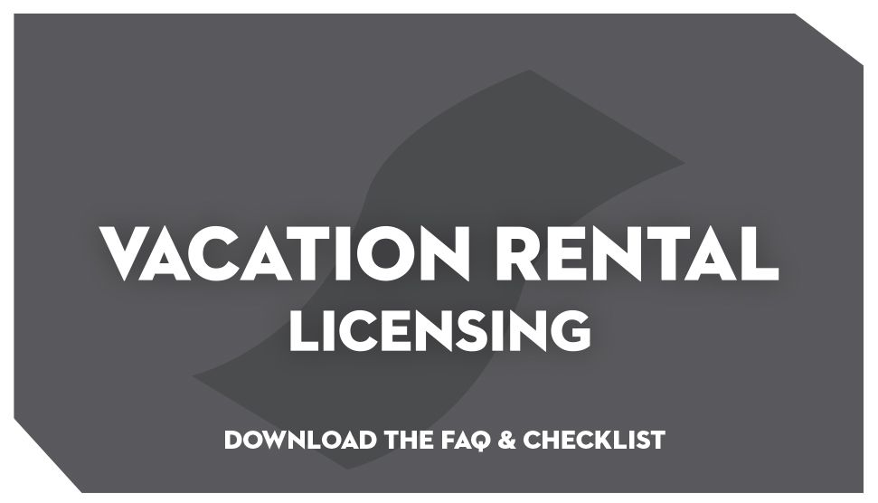 Vacation Rental Licensing: Download the FAQ and Checklist