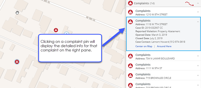 Clicking on a complaint pin will display the detailed info for that complaint on the right pane.