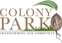 Colony Park logo with pecan seed. Transforming Our Community.