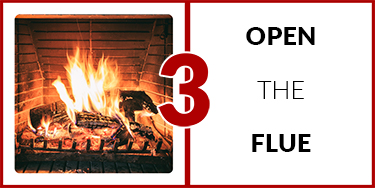 3. Open the flue
