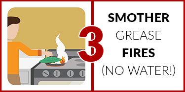 3. Smother grease fires