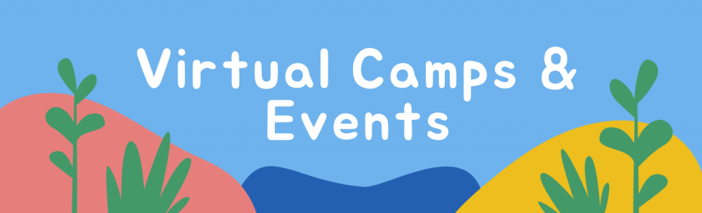 Virtual Camps and Events