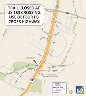 Trail Closed at US 183 Crossing. Use Detour to Cross Highway.