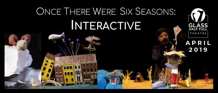 Once There Were Six Seasons: Interactive