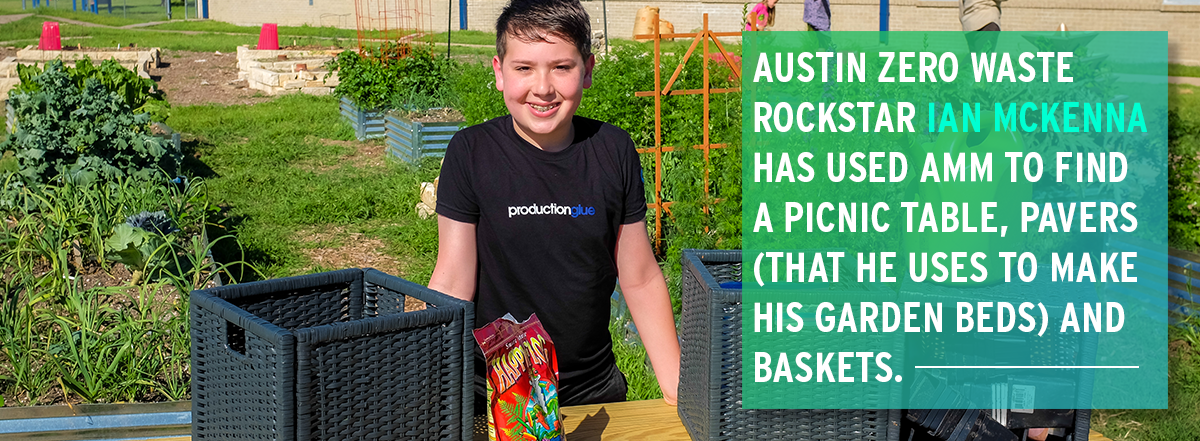 Austin Zero waste rockstar Ian McKenna has used amm to find a picnic table, pavers (that he uses to make his garden beds) and baskets.