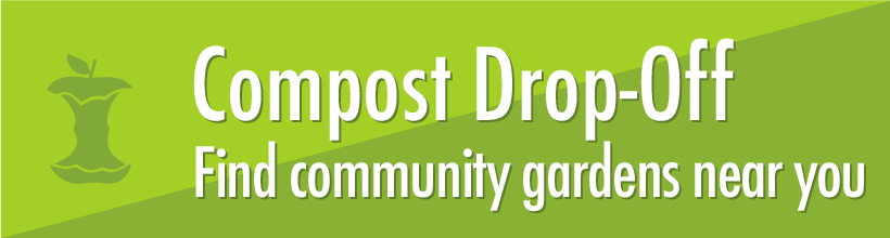 Compost Drop-Off - Find community gardens near you button