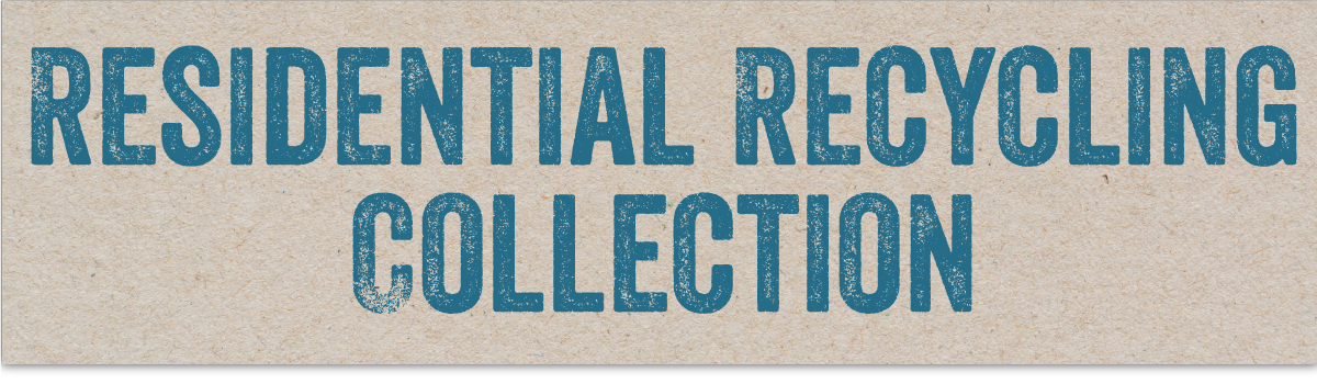 Residential Recycling Collection banner