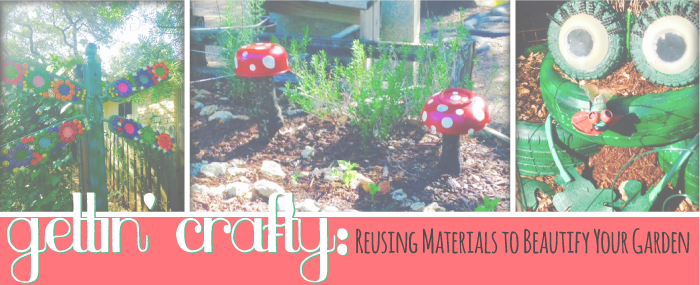 Getting Crafty: Reusing Old Materials to Beautify Your Garden