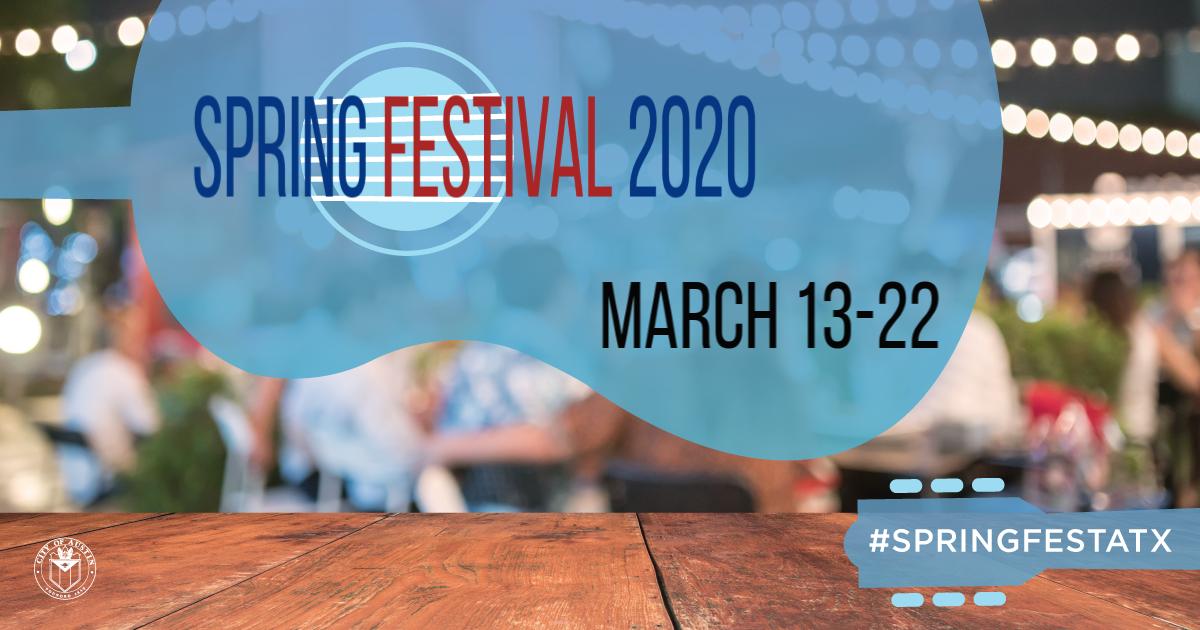 Austin Events March 2020.Spring Festival Atx Austintexas Gov The Official Website