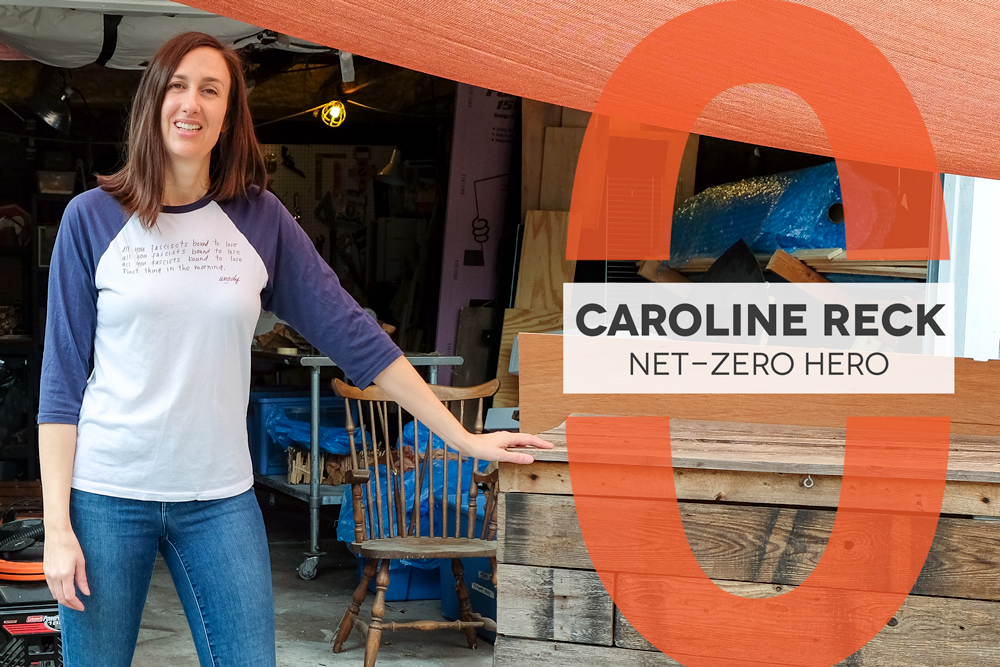 "Photo of a woman leaning on a wooden chest. She is wearing jeans and a blue and white shirt. A graphic next to her reads ""Caroline Reck Net-Zero Hero"""