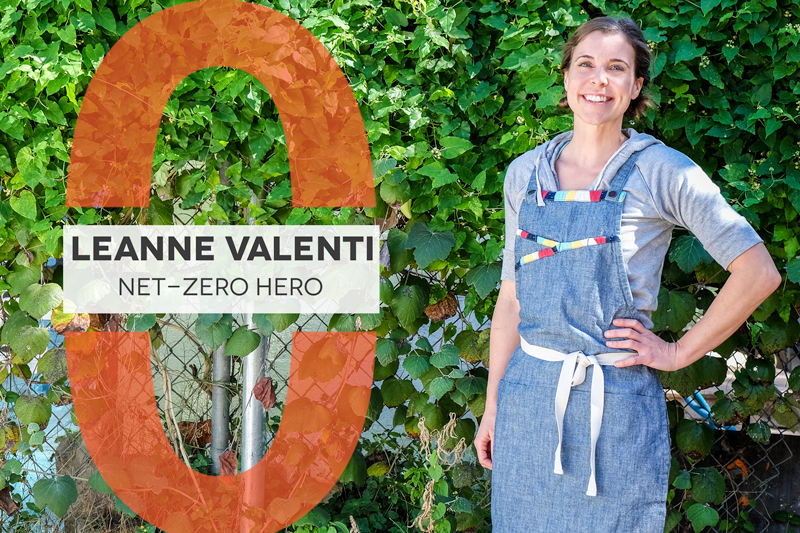 "Photo of Leanne Valenti in front of green vines, text reads: ""Leanne Valenti Net-Zero Hero"""
