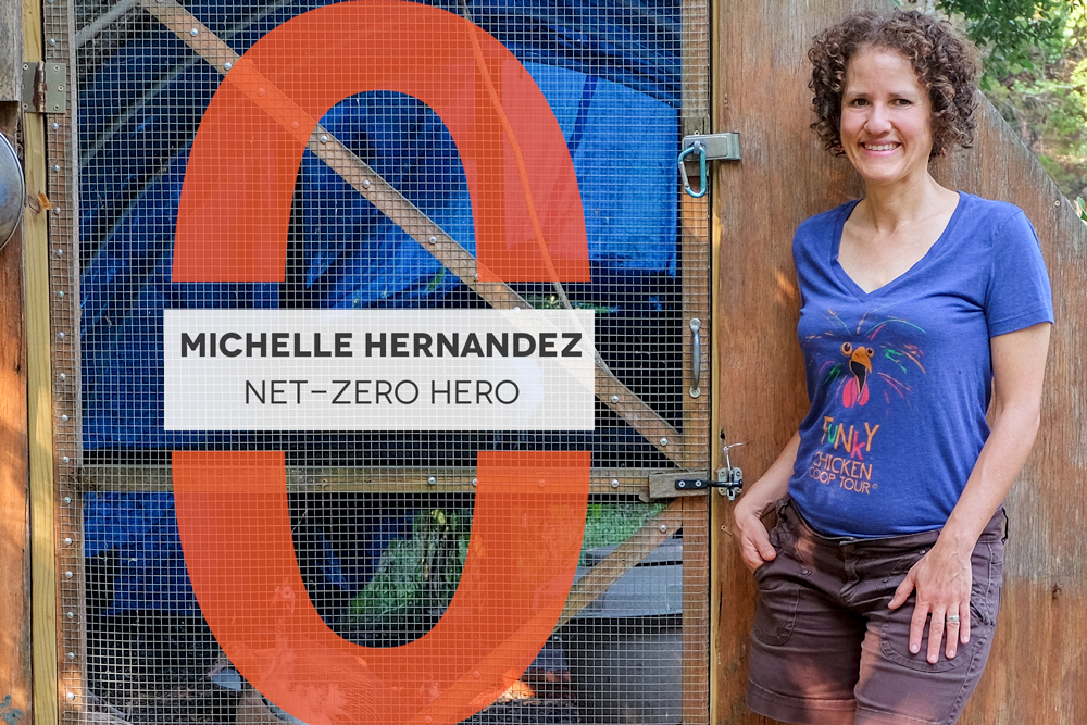 Net-Zero Hero: Michelle Hernandez, Photo of Michelle standing next to a coop
