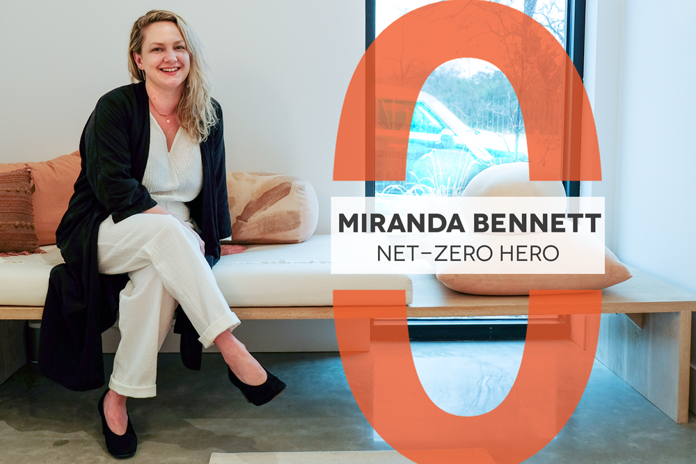 "Photo of Miranda Bennett with a large orange ""0"" graphic. Text reads: Miranda Bennett: Net-Zero Hero"