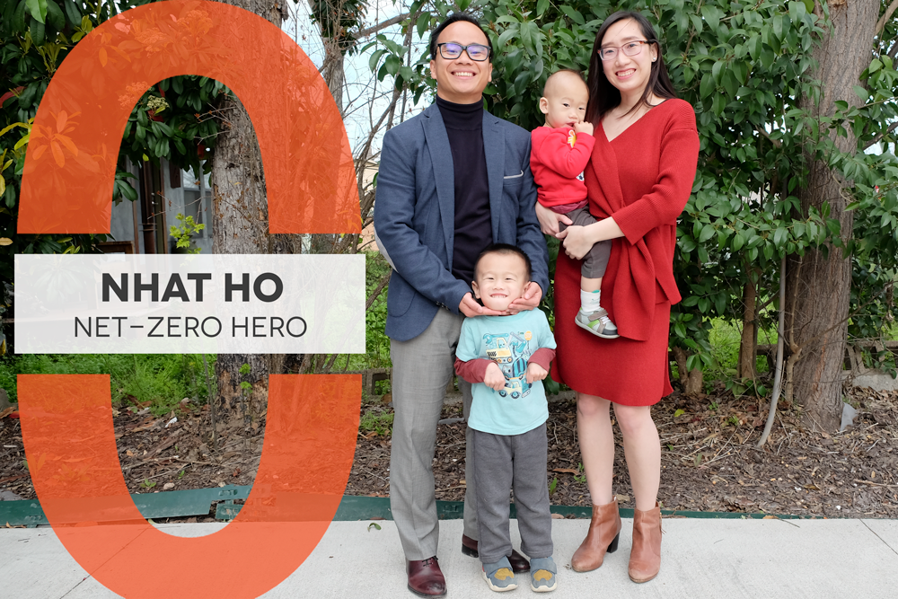 "Photo of a family of four in front of large green trees. Graphic reads ""Nhat Ho Net-Zero Hero"""