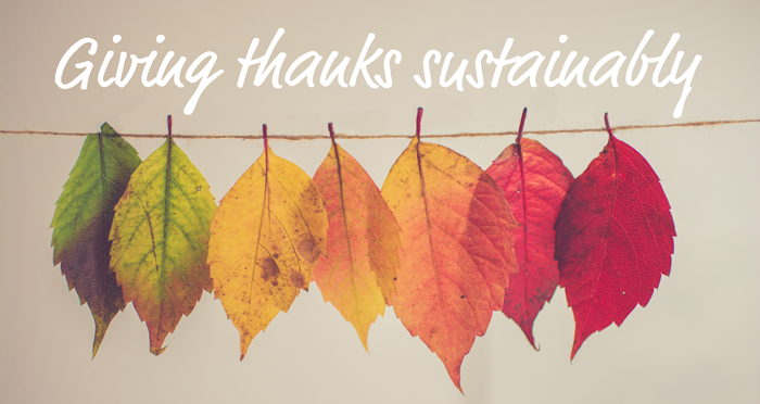 Giving thanks sustainably