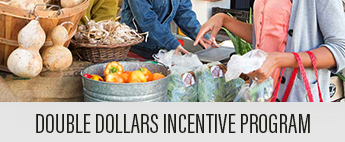 Button: Double Dollars Incentive Program