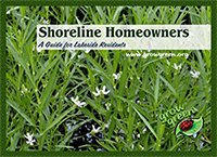 Download Shoreline Homeowners -  a Guide for Lakeside Residents.