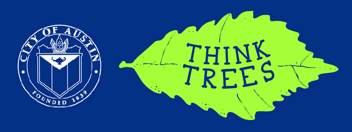 Think Trees logo and City of Austin logo.