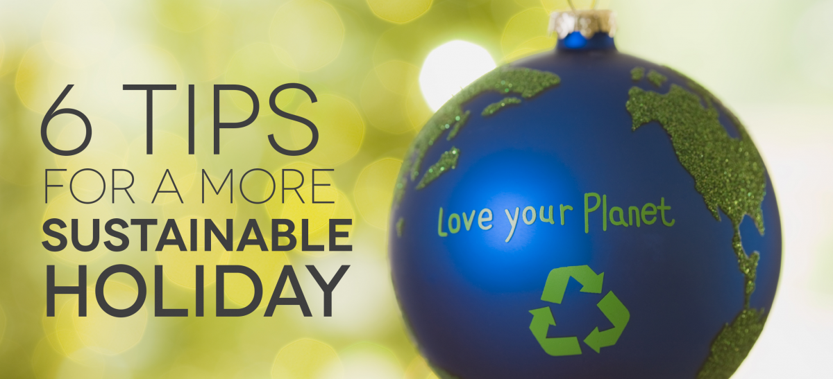 six tips for a more sustainable holiday banner