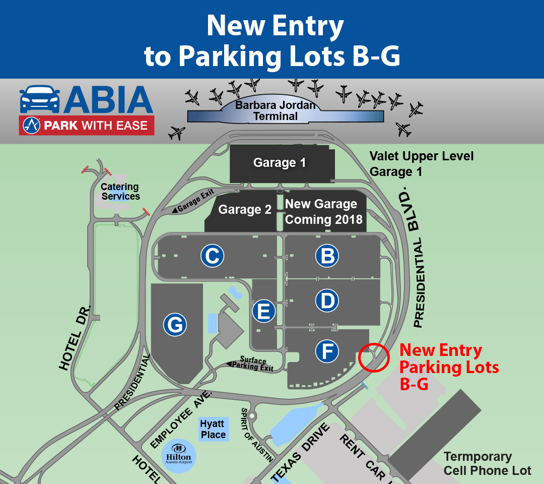 Austin Airport Map New Entry to Parking lots B G Open | AustinTexas.gov   The