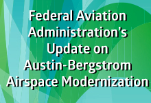 Federal Aviation Administration's Update on Austin-Bergstrom Airspace Mondernization