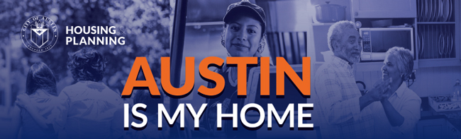 """AUSTIN IS MY HOME Header graphic with photos of Austin residents"""