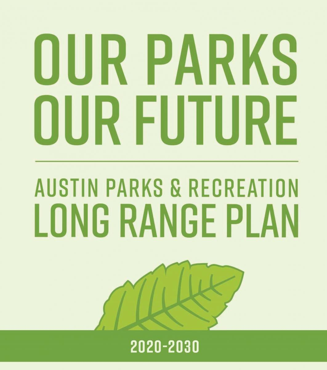 Our Parks, Our Future: Long Range Plan 2020-2030