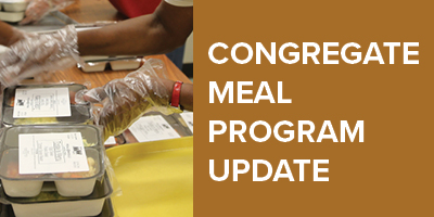 Seniors Congregated Meal Program Update Graphic