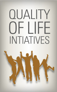 Quality of Life Initiatives