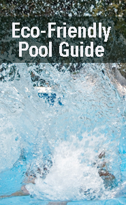 Eco-Friendly Pool Guide