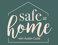Safe at Home with Austin Code