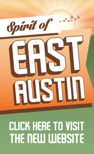 Spirit of East Austin Visit the Website