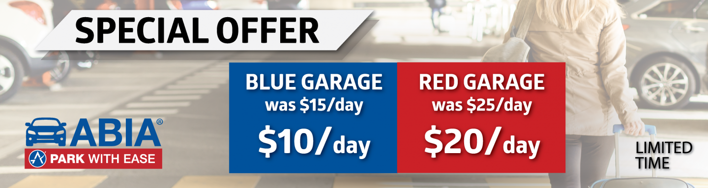 Parking Garage Limited Time Promotion, $10/day Blue Garage Parking, $20/day Red Garage Parking